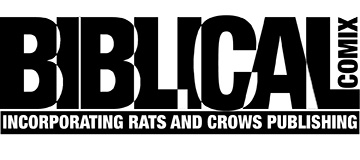 Biblical Comix – Incorporating Rats and Crows Publishing
